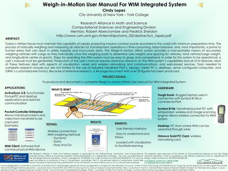 Weigh-in-Motion User Manual For WIM Integrated System Cindy Lopez City University of New York – York College Research Alliance in Math and Science Computational.