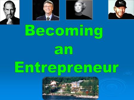 Becoming an Entrepreneur.