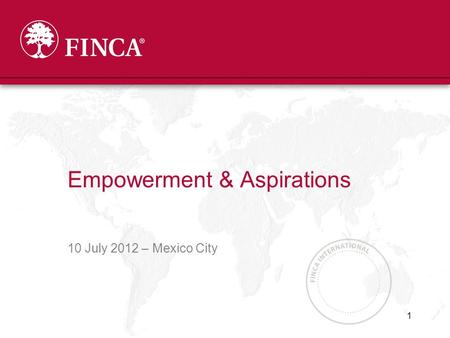 10 July 2012 – Mexico City Empowerment & Aspirations 1.