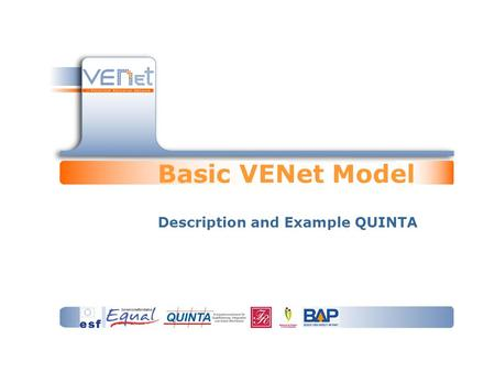Basic VENet Model Description and Example QUINTA.