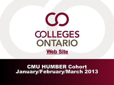 CMU HUMBER Cohort January/February/March 2013. 2 Outline Overview of Ontario Colleges Governance Students Programs Resources and Results Challenges Ahead.