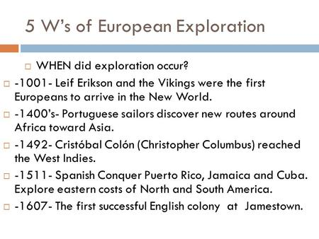 5 W's of European Exploration