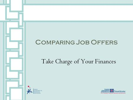 Comparing Job Offers Take Charge of Your Finances.