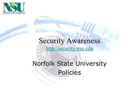 Security Awareness   Norfolk State University Policies.