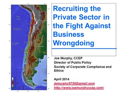 Joe Murphy, CCEP Director of Public Policy Society of Corporate Compliance and Ethics April 2014  Recruiting.
