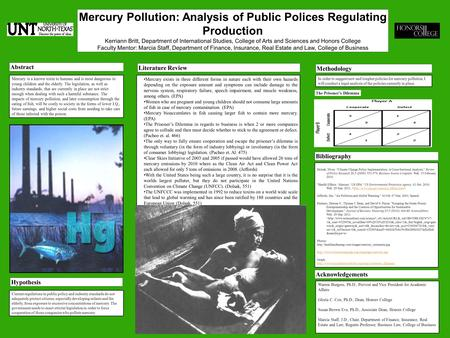 Mercury Pollution: Analysis of Public Polices Regulating Production Kerriann Britt, Department of International Studies, College of Arts and Sciences and.