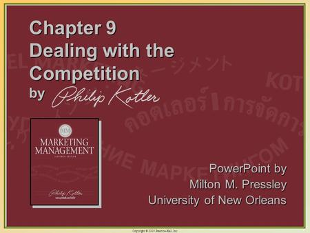 Chapter 9 Dealing with the Competition by