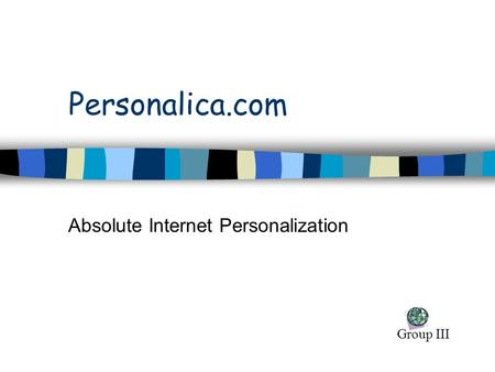 Personalica.com Absolute Internet Personalization Group III.