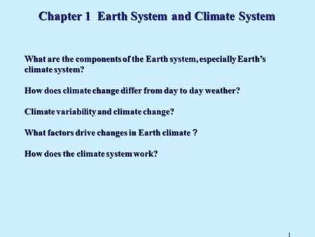 Chapter 1 Earth System and Climate System