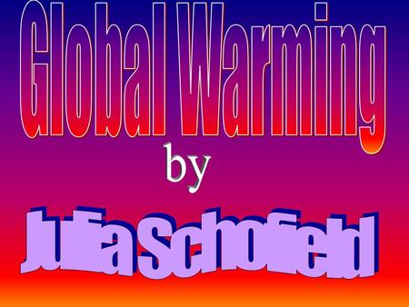 Which of the following things support Global Warming: a) Winters becoming more and more milder b) Drought in the last 3 years c) Melting of the Arctic.