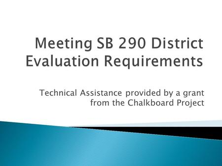 Meeting SB 290 District Evaluation Requirements