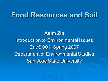 Food soil conservation and pest management ppt download for Soil as a resource introduction