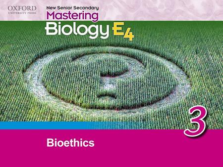 1 2 Think about… 3.1 What is bioethics? 3.2 Some issues in biotechnology Recall 'Think about…' Summary concept map.