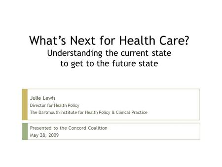 What's Next for Health Care