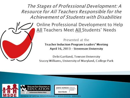 The Stages of Professional Development: A Resource for All Teachers Responsible for the Achievement of Students with Disabilities Online Professional Development.
