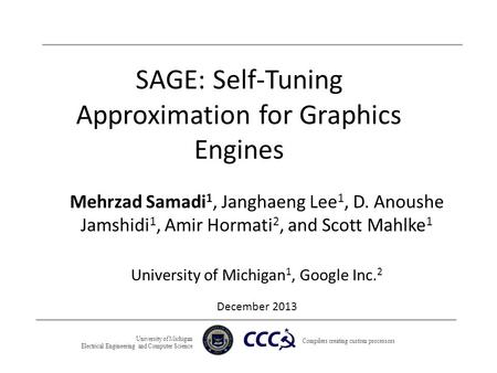 SAGE: Self-Tuning Approximation for Graphics Engines