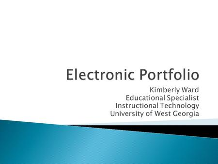 Electronic Portfolio Kimberly Ward Educational Specialist