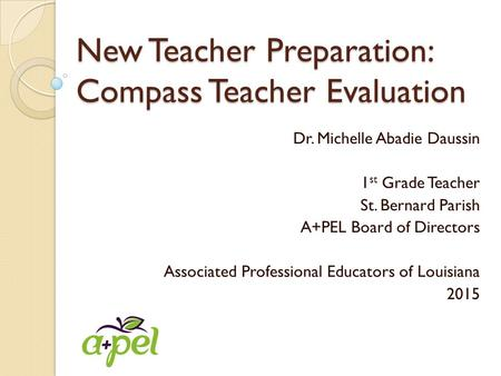 New Teacher Preparation: Compass Teacher Evaluation