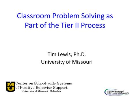 Classroom Problem Solving as Part of the Tier II Process