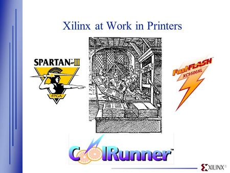 Xilinx at Work in Printers