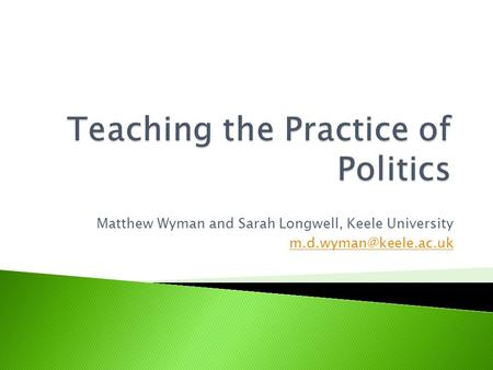 Matthew Wyman and Sarah Longwell, Keele University
