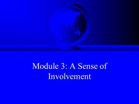 Module 3: A Sense of Involvement. Announcements F Proposal due Tuesday 25 March F Proposal cover sheets – collect in tutes or from our front desk.