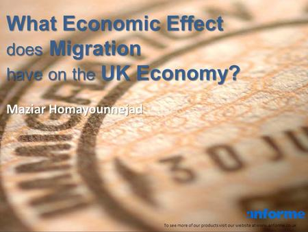 What Economic Effect does Migration have on the UK Economy? To see more of our products visit our website at www.anforme.co.uk Maziar Homayounnejad.