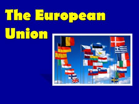 The European Union. Shared values: liberty, democracy, respect for human rights and fundamental freedoms, and the rule of law.Shared values: liberty,