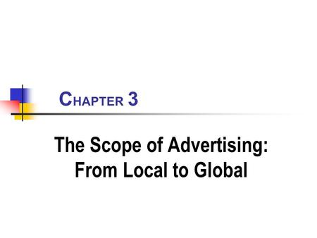 The Scope of Advertising: From Local to Global