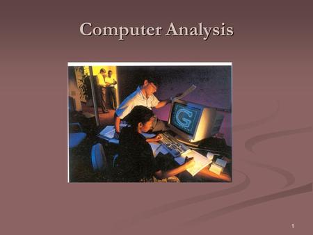 1 Computer Analysis. 2 Linguist Language that is used can help to establish the writer's age, gender, ethnicity, level of education, professional training,