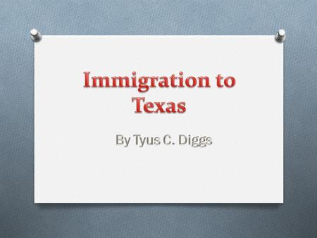 This power point will be about how immigrates came to Texas. There will be details, trends, and more. There will also be historical people who made Texas.