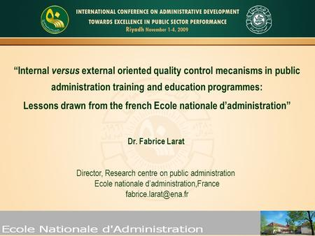 """Internal versus external oriented quality control mecanisms in public administration training and education programmes: Lessons drawn from the french."