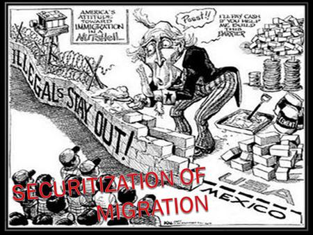 Securitization of Migration