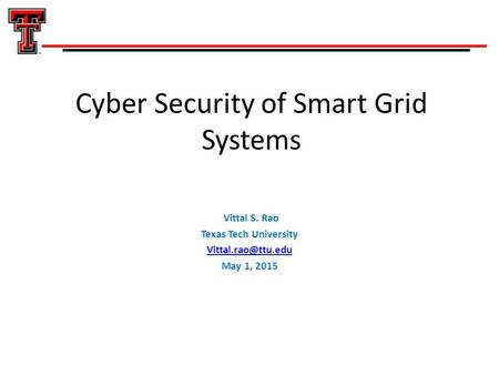 Cyber Security of Smart Grid Systems