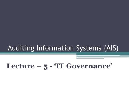Auditing Information Systems (AIS)