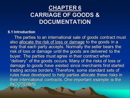 CHAPTER 6 CARRIAGE OF GOODS & DOCUMENTATION