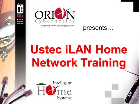 Ustec iLAN Home Network Training presents…. 2 Agenda  UStec iLAN Series  iLAN Packages.