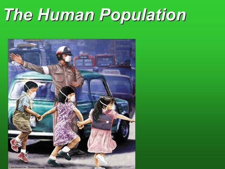 The Human Population.