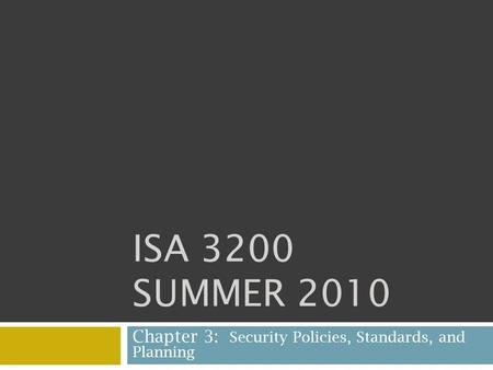 Chapter 3: Security Policies, Standards, and Planning
