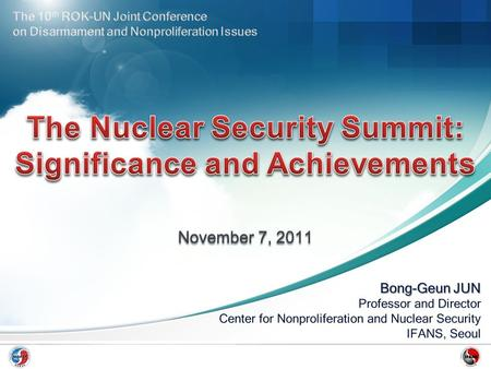 Nuclear Terrorism Threats Nuclear Security Global Nuclear Governance Nuclear Security Summit; background, significance, achievements 2012 Nuclear Security.