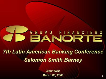 1 7th Latin American Banking Conference Salomon Smith Barney New York March 08, 2001.