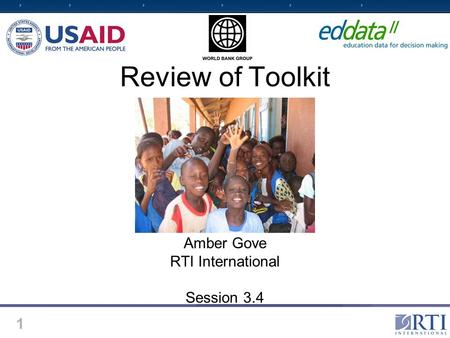 1 Review of Toolkit Amber Gove RTI International Session 3.4.