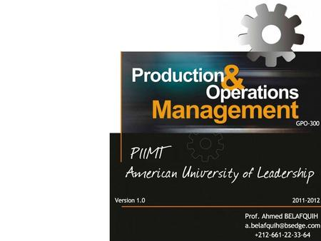 Your LogoYour own footer. Production & Operations Management Chapters The Role of Operations Management Business Process Reengineering Inventory Management.