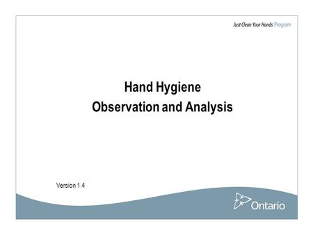 Hand Hygiene Observation and Analysis Version 1.4.