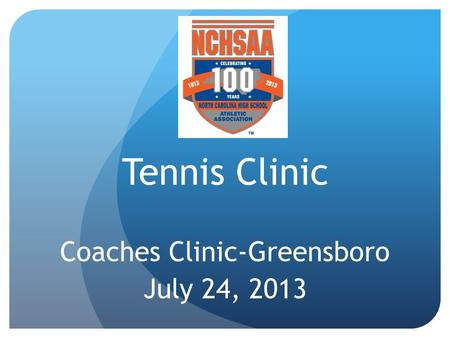 Tennis Clinic Coaches Clinic-Greensboro July 24, 2013.