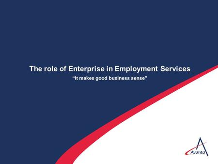 "The role of Enterprise in Employment Services ""It makes good business sense"""