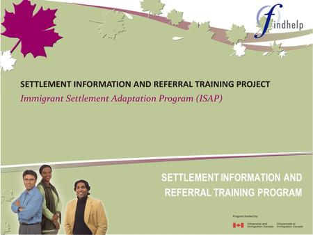 SETTLEMENT INFORMATION AND REFERRAL TRAINING PROGRAM.