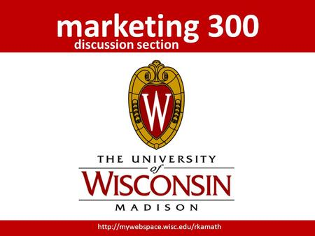 marketing 300 discussion section.
