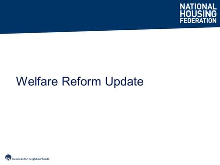 Welfare Reform Update. Welfare cuts – who hurts most? New tenants Lone parents Young single people Women Disabled people Large families Social tenants.