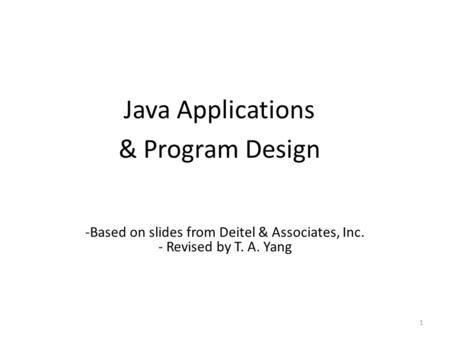 Java Applications & Program Design